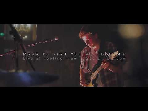 Made To Find You - Belle Mt (Live at Tooting Tram & Social, London)