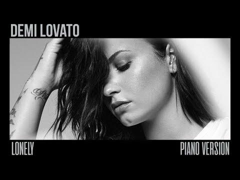 Demi Lovato - Lonely (Piano Version)