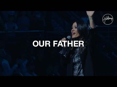 Xxx Mp4 Our Father Hillsong Worship 3gp Sex