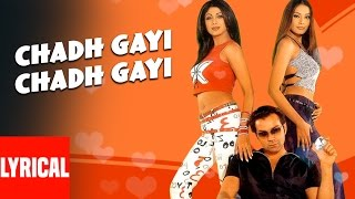 Lyrical: Chadh Gayi Chadh Gayi   Chor Machaaye Shor   Sonu Nigam   Shilpa Shetty, Bobby Deol