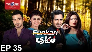 Funkari  Episode 35  TV One Drama  12 December 2016 uploaded on 4 month(s) ago 481 views
