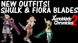 Xenoblade Chronicles 2 - New Outfits! + Shulk & Fiora Blades!