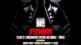 KiD MC   Sombra
