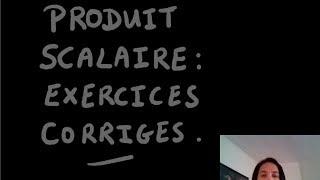 Produit scalaire exercices corrigés