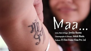 MAA - MOTHERS DAY SPECIAL - MUSIC VIDEO BY JYOTIKA SHARMA
