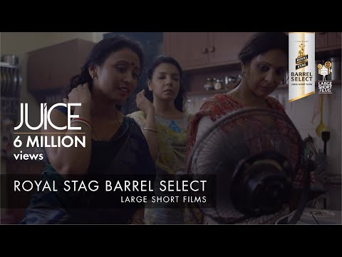 Xxx Mp4 JUICE I NEERAJ GHAYWAN I SHEFALI SHAH I ROYAL STAG BARREL SELECT LARGE SHORT FILMS 3gp Sex