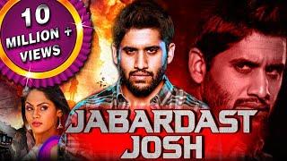 Jabardast Josh (Josh) Hindi Dubbed Full Movie | Naga Chaitanya, Karthika Nair, Prakash Raj