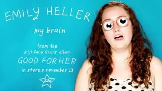 Emily Heller – My Brain (from Good For Her)