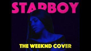 The Weeknd - Starboy ft. Daft Punk (Vladish & Ina Shai Cover)