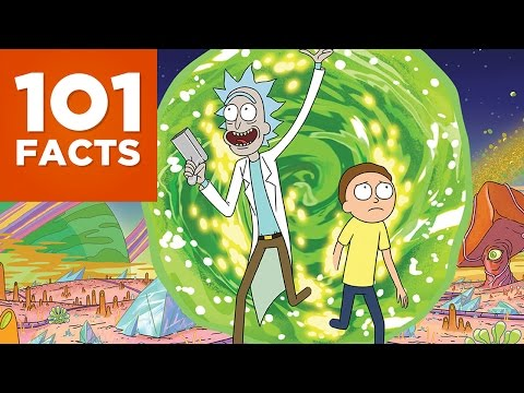 101 Facts About Rick and Morty