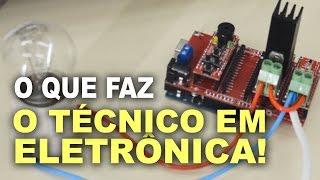 Técnico em eletrônica, o que faz?