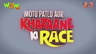 Motu Patlu Aur Khazaane Ki Race - Trailer