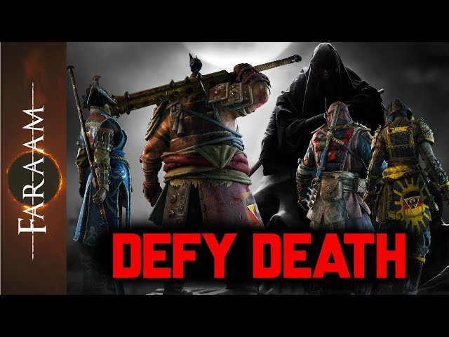 [For Honor] Defy Death