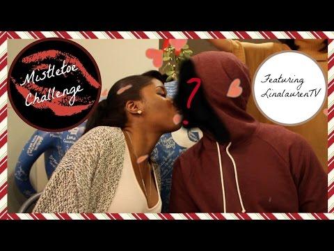 GIRL YOU DID WHAT?! | MISTLETOE CHALLENGE: BLACK GIRL EDITION! |FT LINALAURENTV| _SERENEBROWNIE