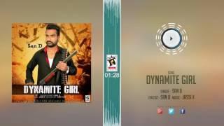New Punjabi Songs 2016 || DYNAMITE GIRL || SAN D || Punjabi Songs 2016 || HD AUDIO
