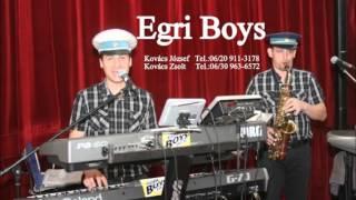 Egri Boys - Cigányszerelem
