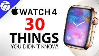 Apple Watch 4 - 30 Things You Didn