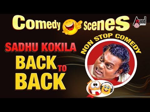 Xxx Mp4 Sadhu Kokila Back To Back Super Hit Comedy Scenes Sadhu Maharaj Kannada Movies Comedy Clips 3gp Sex