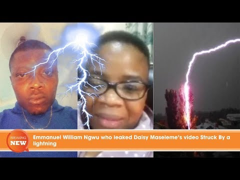 Xxx Mp4 Shock Emmanuel William Ngwu Who Leaked Daisy Maseleme 39 S Video Struck By A Lightning 3gp Sex