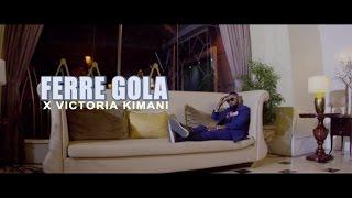 Ferre Gola ft Victoria Kimani - Tucheze
