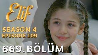 Elif 669. Bölüm | Season 4 Episode 109