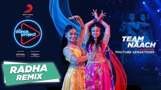 Radha - Remix | Team Naach | Wedding Special | Bollywood Choreography | The Dance Project