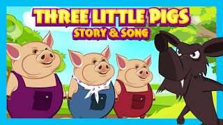 THREE LITTLE PIGS Story & Song For Kids || Songs and Story For Children || English Stories