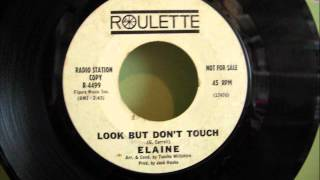 ELAINE - LOOK BUT DON'T TOUCH