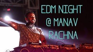 Manav Rachna  | Resurrection 2K15  | EDM Night |   Nikhil Chinapa  Megamen