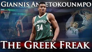 Giannis Antetokounmpo - The Greek Freak