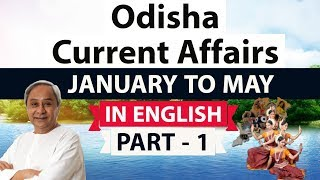 Odisha Current Affairs 2018 Part 1 for OPSC , OSSC, OTET , OPSI & other Odisha state exams