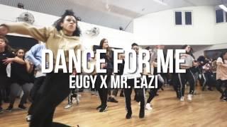 | Eugy x Mr. Eazi Dance for me | Steven Pascua Choreography |