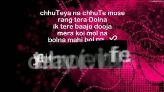 Bolna Mahi Bolna (Full Lyrics & English Translation)