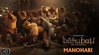 Manohari | Official Song | Baahubali - The  Beginning | Prabhas, Rana