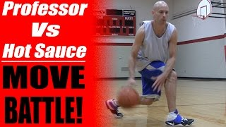 Professor vs. Hot Sauce: 1 on 1 Move Battle - Streetball Ankle Breakers - Basketball Moves | Snake