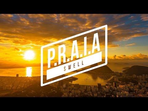 SWELL - P.R.A.I.A [CLIPE OFICIAL]