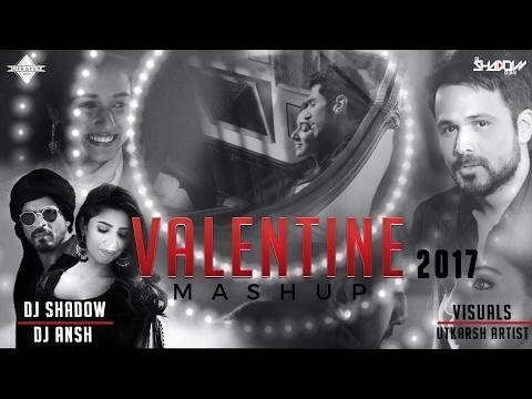 Valentines Mashup 2017 | DJ Shadow Dubai & DJ Ansh | Full Video