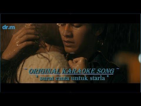 Download Virgoun- Surat cinta untuk starla karaoke tanpa vokal (original karaoke song) free