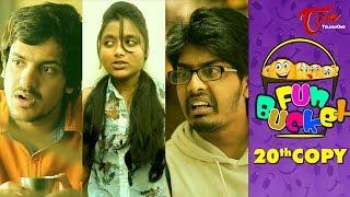 Fun Bucket | 20th Copy | Funny Videos | by Harsha Annavarapu