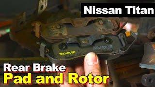 2004 Nissan Titan Rear Brake Pads and Rotors Replacement