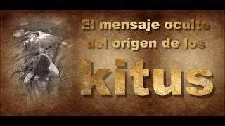 EVENTO ORIGEN DE LOS KITUS 1