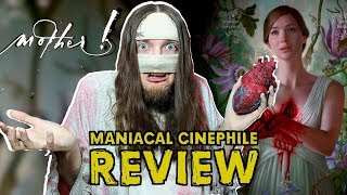 mother! - Movie Review (Spoilers) | Maniacal Cinephile