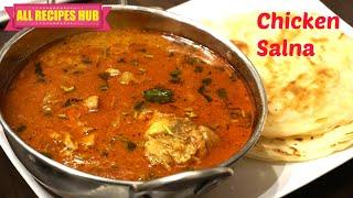 Chicken Salna - Chicken Salna For Porota - Madurai Style Salna - All Recipes Hub