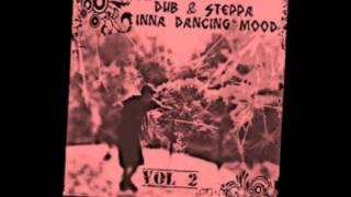 Dub & Steppa Inna Dancing MooD Vol 2