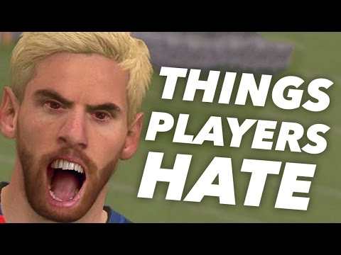 10 Things FIFA 17 Players HATE