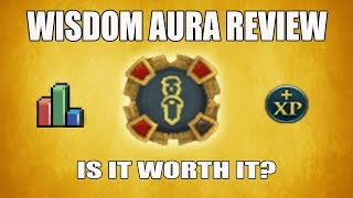 [Runescape 3] Updated Wisdom Aura Review | Is this aura worth buying?