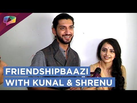 Kunal Jaisingh And Shrenu Parikh Take Up The Friendshipbaazi Segment | Exclusive