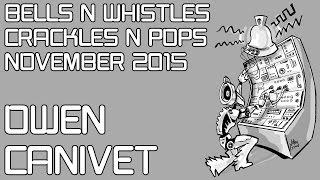 Owen Canivet live at Bells N Whistles Crackles N Pops 2015