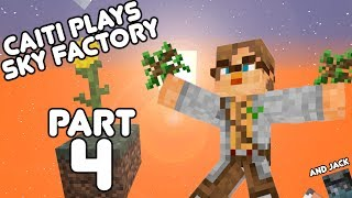 It's the Smelting Song! Jack and Caiti play Sky Factory Part 4!