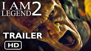 I Am Legend 2 - Official 2nd Ending Will Smith - Trailer (2018)